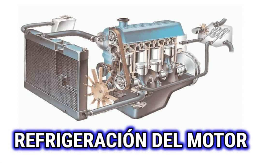 SISTEMA DE REFRIGERACION DEL MOTOR